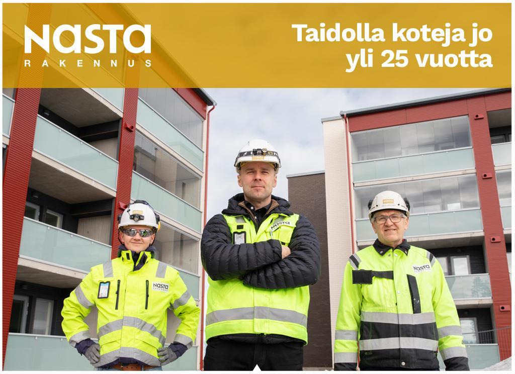 Nastarakennus, taidolla koteja jo yli 25 vuotta. Kolme rakennusmiestä.